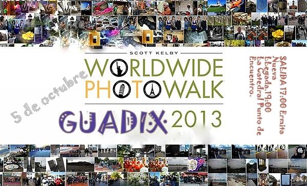Guadix 2013 en el Worldwide Photo Walk ¡Puedes venir a pasear por nuestra ciudad, al GUADIX PASEO, FOTO Y MÚSICA!