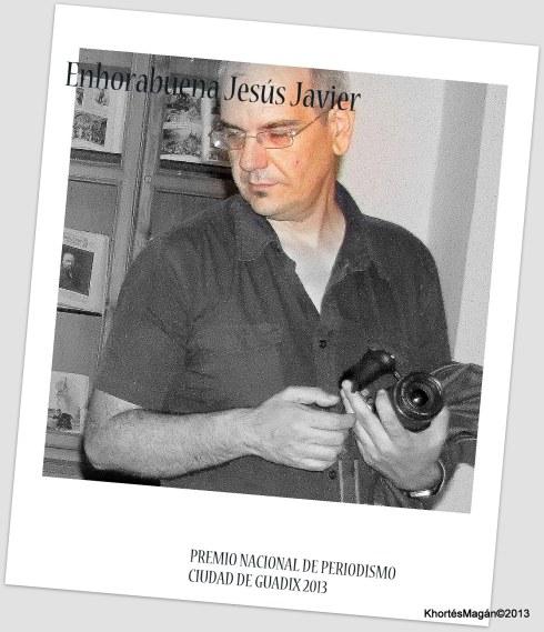 Jesús Javier Pérez Premio Nacional de Periodismo Ciudad de Guadix 2013